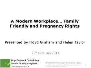 A Modern Workplace...Family Friendly and Pregnancy Rights
